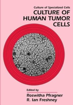 Pfragner, Roswitha - Culture of Human Tumor Cells, ebook