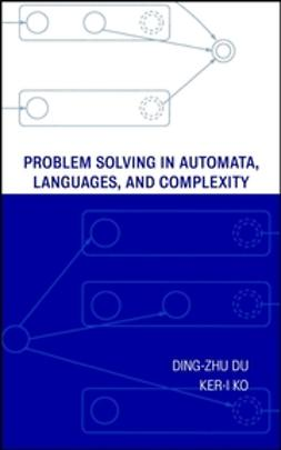 Du, Ding-Zhu - Problem Solving in Automata, Languages, and Complexity, e-kirja