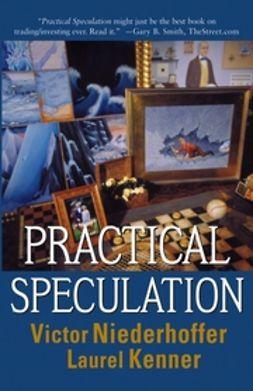Kenner, Laurel - Practical Speculation, ebook