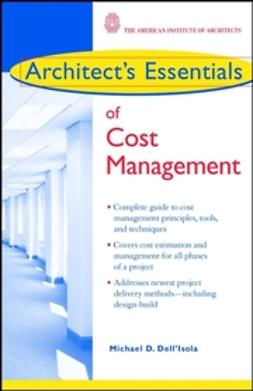 Dell'Isola, Michael D. - Architect's Essentials of Cost Management, e-kirja