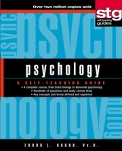 Bruno, Frank J. - Psychology: A Self-Teaching Guide, e-kirja