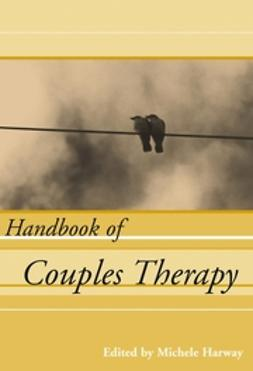 Harway, Michele - Handbook of Couples Therapy, ebook
