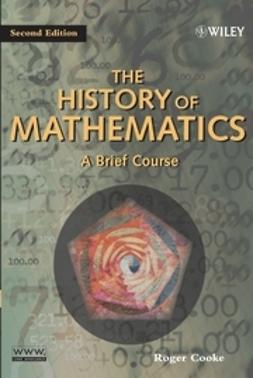 Cooke, Roger - The History of Mathematics: A Brief Course, e-bok