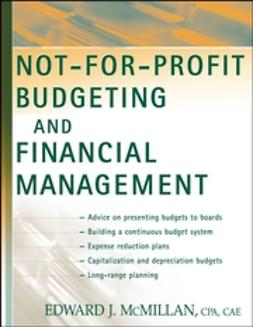 McMillan, Edward J. - Not-for-Profit Budgeting and Financial Management, e-bok