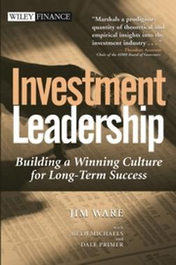 Michaels, Beth - Investment Leadership: Building a Winning Culture for Long-Term Success, ebook