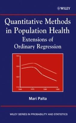 Palta, Mari - Quantitative Methods in Population Health: Extensions of Ordinary Regression, ebook
