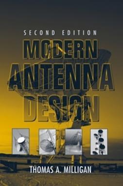 Milligan, Thomas A. - Modern Antenna Design, ebook