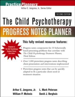 Berghuis, David J. - The Child Psychotherapy Progress Notes Planner, e-kirja