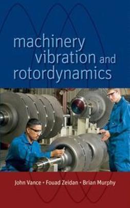 Vance, John M. - Machinery Vibration and Rotordynamics, ebook