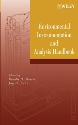 Down, Randy D. - Environmental Instrumentation and Analysis Handbook, ebook