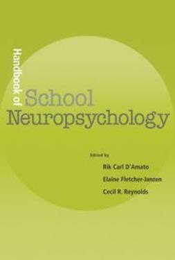 Handbook of School Neuropsychology