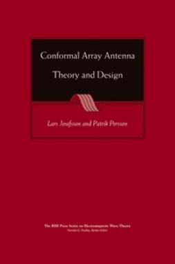 Josefsson, Lars - Conformal Array Antenna Theory and Design, e-bok