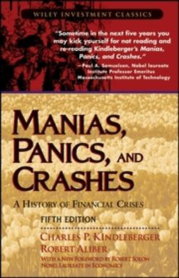 Aliber, Robert - Manias, Panics, and Crashes: A History of Financial Crises, ebook