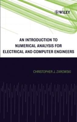 Zarowski, Christopher J. - An Introduction to Numerical Analysis for Electrical and Computer Engineers, ebook