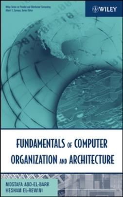 Abd-El-Barr, Mostafa - Fundamentals of Computer Organization and Architecture, ebook