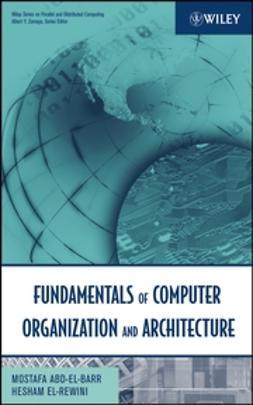 Abd-El-Barr, Mostafa - Fundamentals of Computer Organization and Architecture, e-kirja