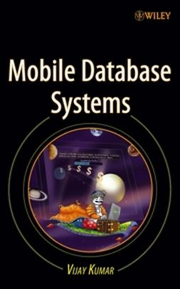 Kumar, Vijay - Mobile Database Systems, e-bok