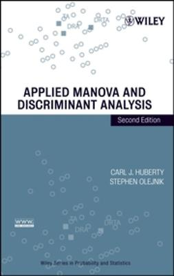 Huberty, Carl J. - Applied MANOVA and Discriminant Analysis, ebook