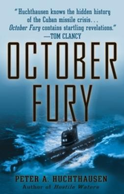 Huchthausen, Peter A. - October Fury, ebook