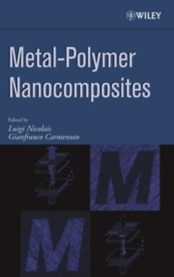 Carotenuto, Gianfranco - Metal-Polymer Nanocomposites, ebook