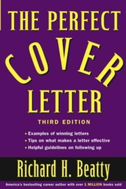 Beatty, Richard H. - The Perfect Cover Letter, ebook