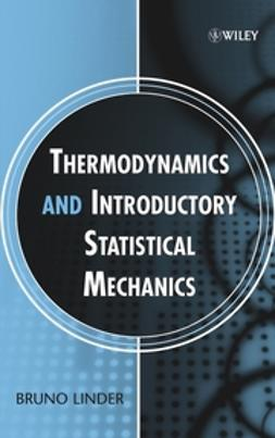 Linder, Bruno - Thermodynamics and Introductory Statistical Mechanics, ebook