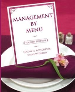Kotschevar, Lendal H. - Management by Menu, ebook