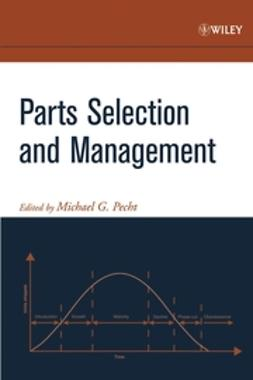 Pecht, Michael - Parts Selection and Management, ebook