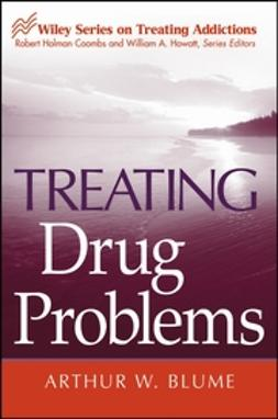 Blume, Arthur W. - Treating Drug Problems, ebook