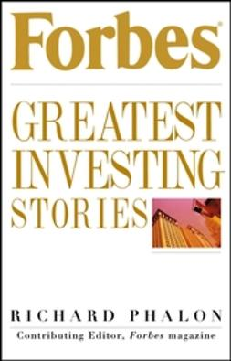 Phalon, Richard - Forbes Greatest Investing Stories, ebook