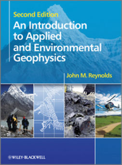 Reynolds, John M. - An Introduction to Applied and Environmental Geophysics, ebook