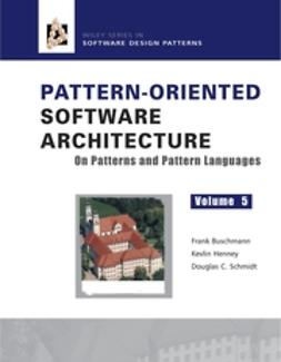 Buschmann, Frank - Pattern Oriented Software Architecture: On Patterns and Pattern Languages, ebook