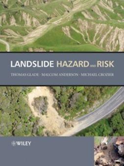 Glade, Thomas - Landslide Hazard and Risk, ebook