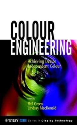 Green, Phil - Colour Engineering: Achieving Device Independent Colour, ebook