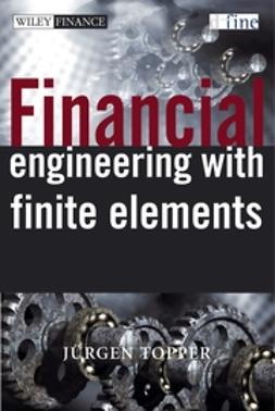 Topper, Juergen - Financial Engineering with Finite Elements, e-bok