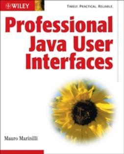Marinilli, Mauro - Professional Java User Interfaces, ebook