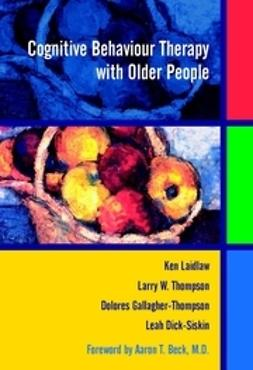 Laidlaw, Ken - Cognitive Behaviour Therapy with Older People, ebook
