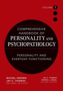 Segal, Daniel L. - Comprehensive Handbook of Personality and Psychopathology , Personality and Everyday Functioning, ebook