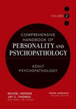 Andrasik, Frank - Comprehensive Handbook of Personality and Psychopathology , Adult Psychopathology, ebook