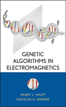 Haupt, Randy L. - Genetic Algorithms in Electromagnetics, ebook