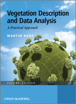 Kent, Martin - Vegetation Description and Data Analysis: A Practical Approach, ebook