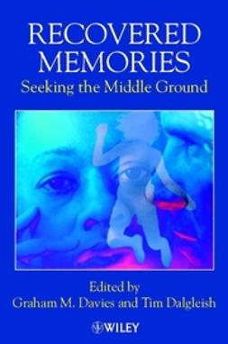 Dalgleish, Tim - Recovered Memories: Seeking the Middle Ground, ebook