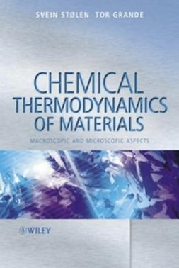 Grande, Tor - Chemical Thermodynamics of Materials: Macroscopic and Microscopic Aspects, ebook