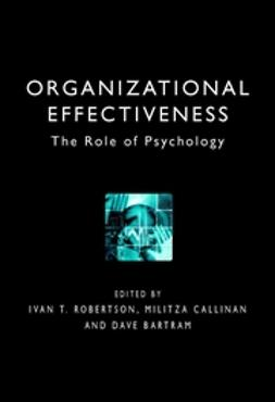 Bartram, Dave - Organizational Effectiveness: The Role of Psychology, ebook