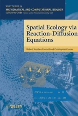 Cantrell, Robert Stephen - Spatial Ecology via Reaction-Diffusion Equations, ebook