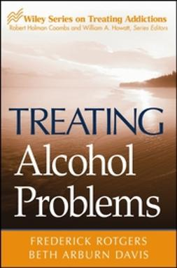 Davis, Beth Arburn - Treating Alcohol Problems, ebook