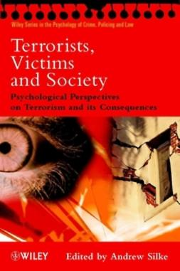 Silke, Andrew - Terrorists, Victims and Society : Psychological Perspectives on Terrorism and its Consequences, ebook