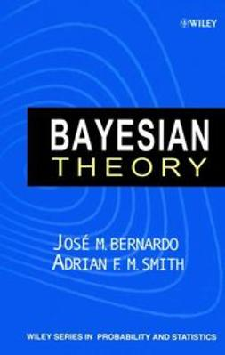 Bernardo, José M. - Bayesian Theory, ebook