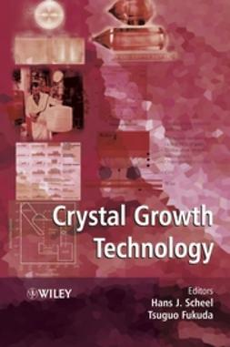 Fukuda, Tsuguo - Crystal Growth Technology, ebook