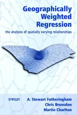 Brunsdon, Chris - Geographically Weighted Regression: The Analysis of Spatially Varying Relationships, e-kirja